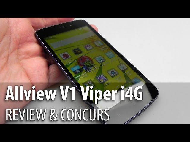 Allview V1 Viper i4G Review & Concurs  (Telefon 4G Accesibil) - Mobilissimo.ro