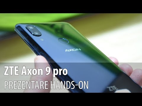 ZTE Axon 9 Pro - Video-prezentare hands-on de la #IFA2018 din Berlin